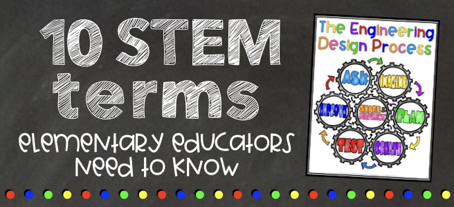 10 STEM vocabulary words for elementary teachers