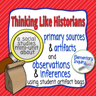 Primary Sources and Artifacts Social Studies Inquiry Lesson